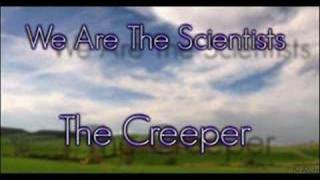 Watch We Are Scientists The Creeper video