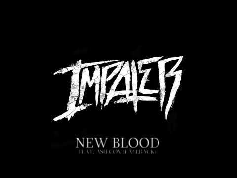 Impaler - New Blood Feat. Ash Cox (fallback) video