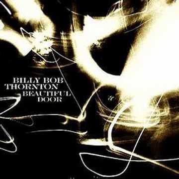 Billy Bob Thornton - Hearts Like Mine