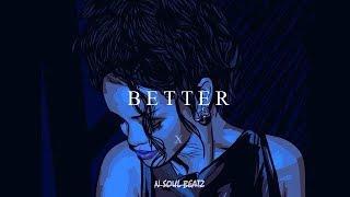 "Download Lagu ""Better"" - R&B/Hiphop Instrumental/Type beat New2018 (Prod.N-SOUL BEATZ) Gratis STAFABAND"