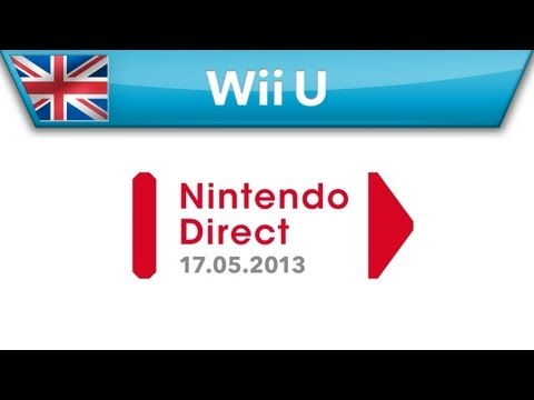 Nintendo Direct Presentation - 17.05.2013