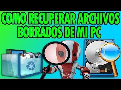 Como Recuperar Archivos Borrados De Mi PC