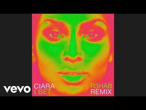 download lagu Ciara - I Bet R3hab Remix gratis