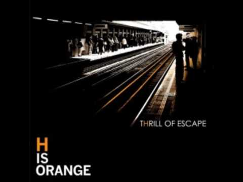 H Is Orange - Nothing All The Time