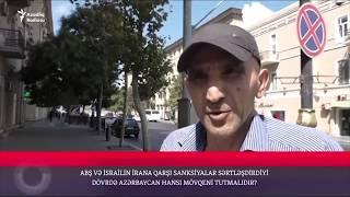İsrail və Amerika, yoxsa İran - Azərbaycan hansını seçməlidir?