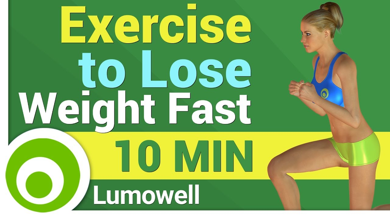Exercise To Lose Weight Fast