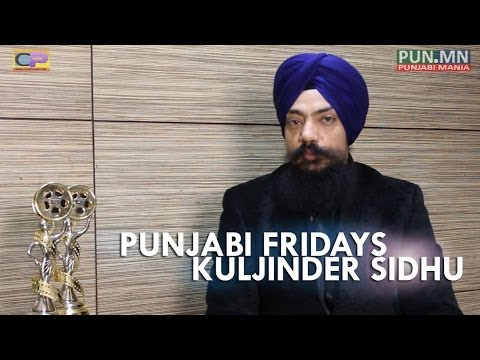 Punjabi Fridays: Kuljinder Sidhu After Winning Ptc Punjabi Film Awards video