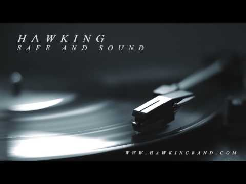 Hawking - Safe And Sound