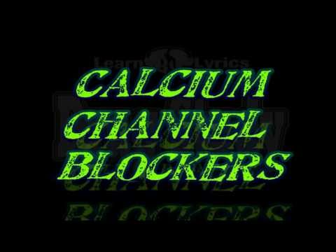 Top 200 Drugs Calcium Channel Blockers rap - Learn By Lyrics