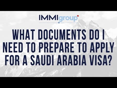 What documents do I need to prepare to apply for a Saudi Arabia visa?