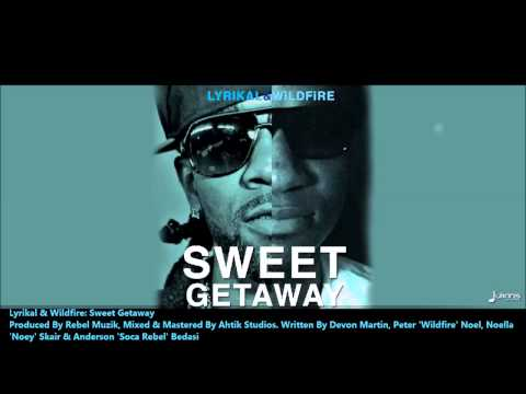 New Lyrikal & Wildfire : SWEET GETAWAY [2013 Trinidad Soca][Produced By Rebel Muzik]