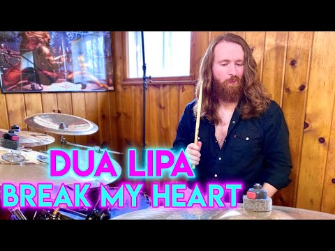 Dua Lipa 'Break My Heart' Drum Cover