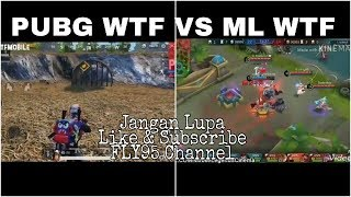 PUBG Wtf + Mobile Legends Wtf Moments 1