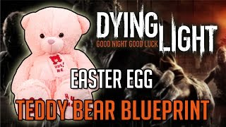 Dying Light Easter Egg | Purple Teddy + Blueprint Location Tutorial