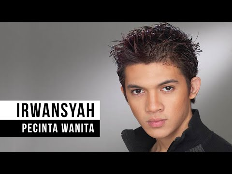 IRWANSYAH - Pecinta Wanita (Official Music Video)