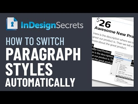 InDesign How-To: Switch Paragraph Styles Automatically (Video Tutorial)