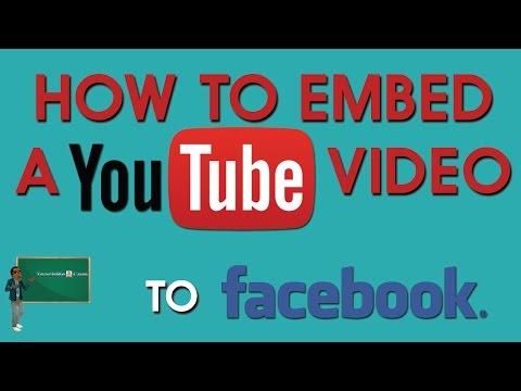 How To Embed a Youtube Video on Facebook 2015