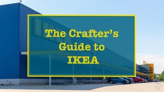 The Crafter's Guide to IKEA