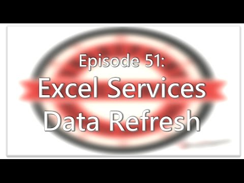 SharePoint Power Hour Episode 51 - Excel Services data refresh