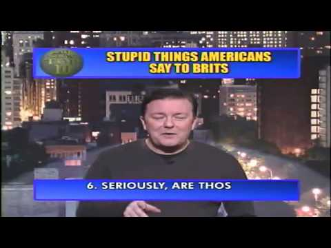Top Ten Stupid Things Americans Say To Brits Music Videos