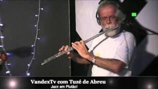 Baixar VandexTV com Tuzé de Abreu