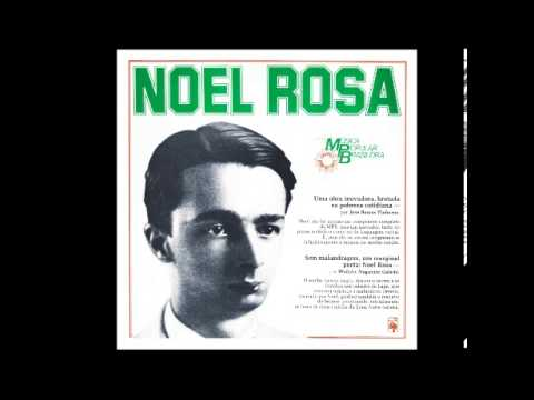 Noel Rosa - O Orvalho vem Caindo