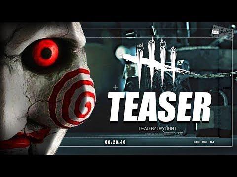 Dead by Daylight - JIGSAW Teaser Trailer!!
