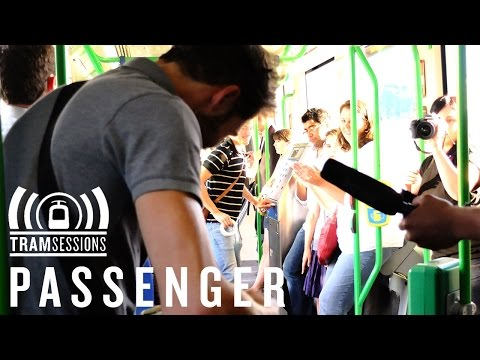 Passenger - Holes | Tram Sessions