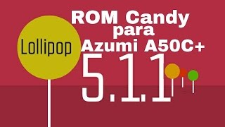 Candy 5 (Beta) Azumi A50C+ ROM Review