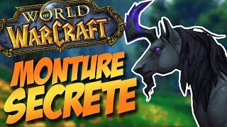 Monture Secrète Cauchemar Lucide sur World of Warcraft