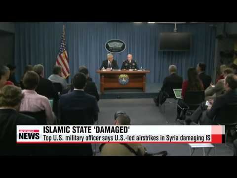 Top U.S. military officer says U.S.-led airstrikes in Syria damaging Islamic Sta
