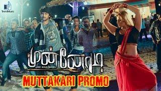 Munnodi - Muttakari Promo