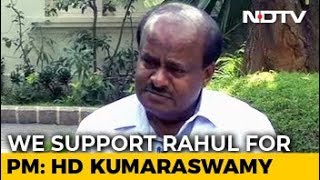 Of Course We Want Rahul Gandhi As PM: HD Kumaraswamy Clarifies Googly