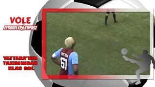 Vole Efsaneler Kupası | Yattara'nın Takımından Klas Gol!