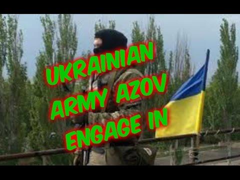 Ukraine War 2015 Ukrainian army Azov engage in.Donetsk, Luhansk,Mariupol,Kramators'k