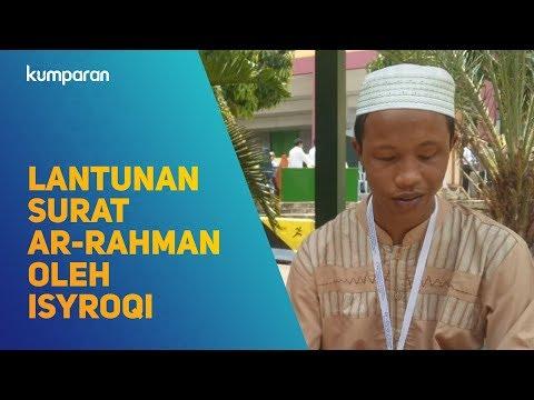 Lantunan Surat Ar-Rahman Oleh Isyroqi