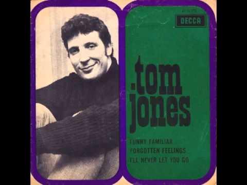 Tom Jones - Funny Familiar Forgotten Feelings