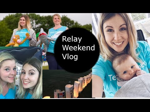 Relay Weekend 2017 Vlog | Family Home Project