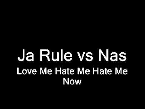 Ja Rule - Love Me, Hate me