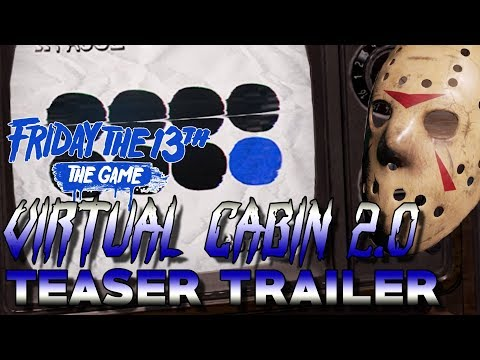 Virtual Cabin 2.0 TEASER TRAILER!! | Easter Eggs, Jump Scares, and More! | Friday the 13th: the Game