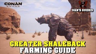 Conan Exiles - Guide to Farming Greater Shalebacks (5.6.19)