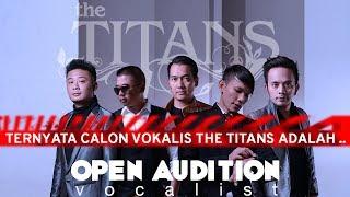 Download Lagu TERNYATA!!! CALON VOKALIS THE TITANS ADALAH... Gratis STAFABAND