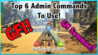 Top 6 ADMIN COMMANDS Or CHEATS To Use In Ark Survival Evolved!