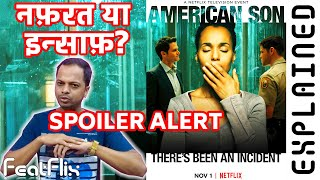 American Son (2019) Netflix Drama Movie Explained In Hindi | FeatFlix