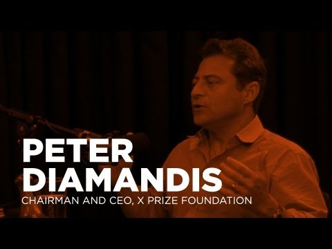 - Startups - Peter Diamandis, Chairman and CEO, X PRIZE Foundation -TWiST #315