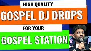 Gospel Radio Drops