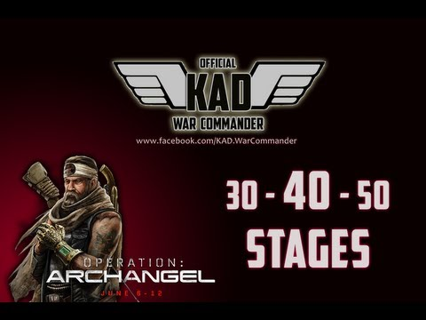 War Commander, Operation : Archangel (Event Guide 30,40,50 waves), KAD_Corp