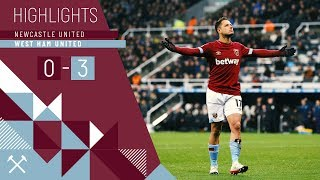 HIGHLIGHTS | NEWCASTLE UNITED 0-3 WEST HAM UNITED