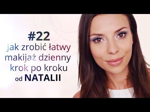 Jak Zrobić łatwy Makijaż Dzienny Krok Po Kroku Od Natalii