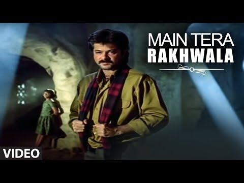 Main Tera Rakhwala [Full Song] | Rakhwala